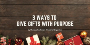 3 Ways to Give Gifts with Purpose