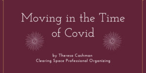 Moving in the Time of Covid