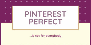 Where do you fall? Pinterest Perfect vs Clutter Chaos
